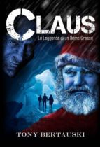 La Leggenda Di Claus (ebook)