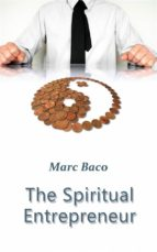 THE SPIRITUAL ENTREPRENEUR