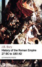 History of the Roman Empire 27 BC to 180 AD (ebook)
