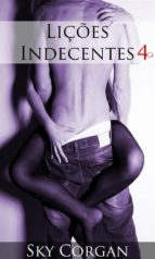Lições Indecentes 4 (ebook)