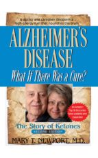 Alzheimer's Disease: What If There Was a Cure? (ebook)