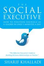 THE SOCIAL EXECUTIVE