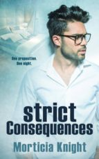 Strict Consequences (ebook)