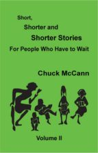 Short, Shorter and Shorter Stories II (ebook)