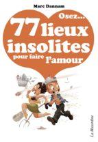 OSEZ 77 LIEUX INSOLITES POUR FAIRE L'AMOUR