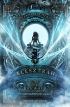 ELESZTRAH (BAND 4): DUNST UND SCHIMMER