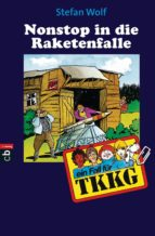 TKKG - Nonstop in die Raketenfalle (ebook)
