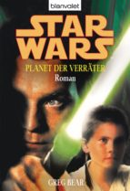 STAR WARS. PLANET DER VERRÄTER. ROMAN -