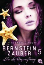 Bernsteinzauber 05 - Lila die Verzweiflung (ebook)