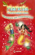 Mariella Meermädchen 5 - Feuerglanz am Meeresgrund (ebook)
