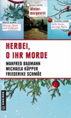 Herbei, o ihr Morde (ebook)