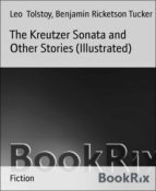 The Kreutzer Sonata and Other Stories (Illustrated) (ebook)