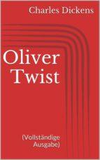 Oliver Twist (Vollständige Ausgabe) (ebook)