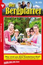 DER BERGPFARRER 435 - HEIMATROMAN