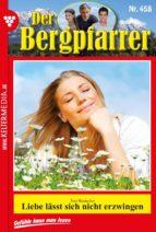 DER BERGPFARRER 458 ? HEIMATROMAN