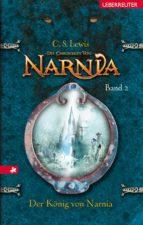 Die Chroniken von Narnia - Der König von Narnia (Bd. 2) (ebook)