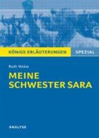Meine Schwester Sara. Königs Erläuterungen. (ebook)