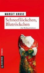 Schneeflöckchen, Blutröckchen (ebook)
