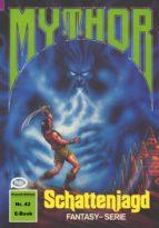 Mythor 42: Schattenjagd (ebook)