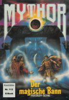 Mythor 112: Der magische Bann (ebook)