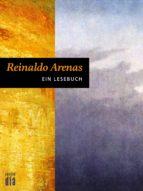 Reinaldo Arenas: Ein Lesebuch (ebook)