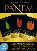 Die Tribute von Panem. Gesamtausgabe (ebook)