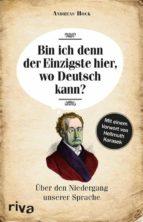 Bin ich denn der Einzigste hier, wo Deutsch kann? (ebook)