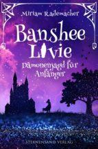 Banshee Livie (Band 1): Dämonenjagd für Anfänger (ebook)