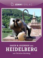 Sagen und Legenden aus Heidelberg (ebook)