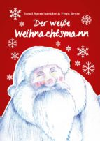 Der weiße Weihnachtsmann (ebook)