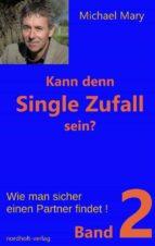 Kann denn Single Zufall sein? Band 2 (ebook)