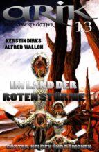 Arik der Schwertkämpfer 13: Im Land der Roten Stürme (ebook)