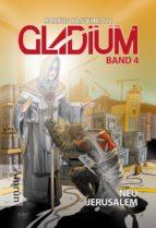 Gladium 4: Neu Jerusalem (ebook)