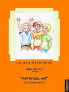 """Mika und Co. Band 5: """"Voll krass, ey!"""" (Die Klassenfahrt) (ebook)"""