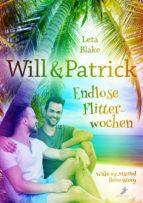 Will & Patrick: Endlose Flitterwochen (ebook)