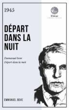 DÉPART DANS LA NUIT