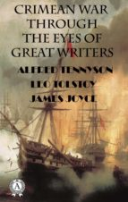 CRIMEAN WAR THROUGH THE EYES OF GREAT WRITERS