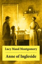 Anne of Ingleside: Anne Shirley Series, Unabridged (ebook)