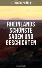 Rheinlands schönste Sagen und Geschichten (Mit Illustrationen) (ebook)