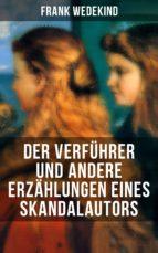 Der Verführer und andere Erzählungen eines Skandalautors (ebook)