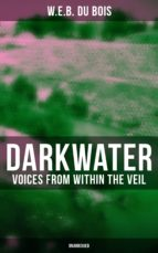 Darkwater: Voices from Within the Veil (Unabridged) (ebook)