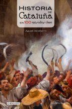 Historia de Cataluña en 100 episodios clave (ebook)
