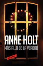 Más allá de la verdad (Hanne Wilhelmsen 7) (ebook)