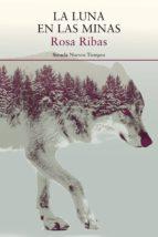 La luna en las minas (ebook)