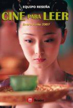 Cine para leer 2007 Enero-junio
