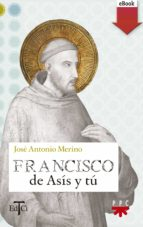 Francisco de Asís y tú (eBook-ePub) (ebook)