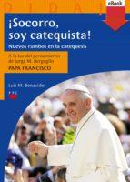 ¡Socorro, soy catequista! (eBook-ePub) (ebook)