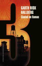 Ciudad en llamas (Parte 3) (ebook)