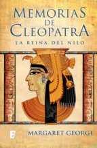 La Reina del Nilo (Memorias de Cleopatra 1) (ebook)