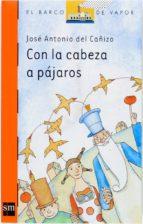 CON LA CABEZA A PÁJAROS (EBOOK-EPUB)